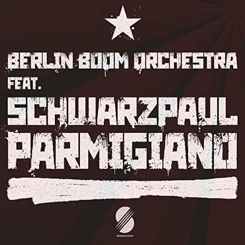 Berlin Boom Orchestra & Schwarzpaul
