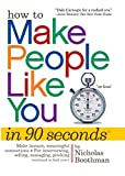How to Make People like You in 90 Seconds