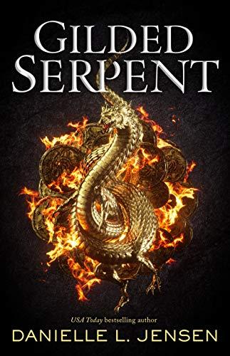 Gilded Serpent (Dark Shores Book 3) by [Danielle L. Jensen]