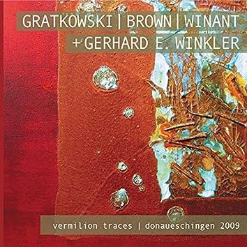 Vermilion Traces; Donaueschingen 2009