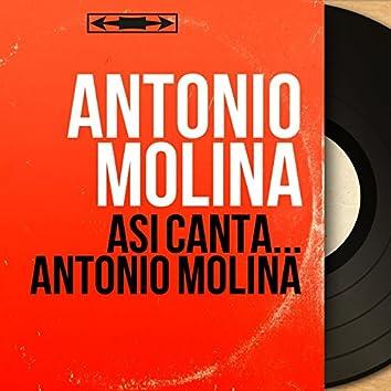 Así canta... Antonio Molina (feat. Paquito Simon) [Mono Version]
