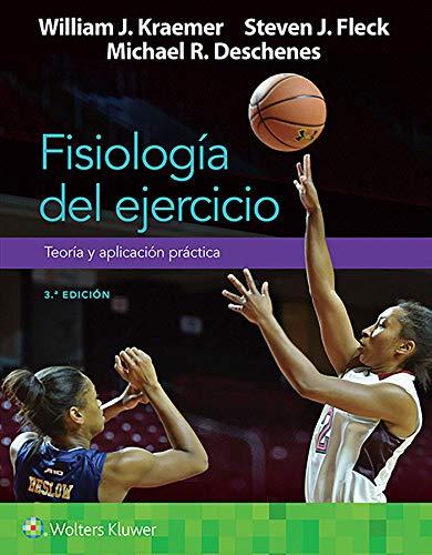 Fisiología del Ejercicio. Teoría Y Aplicación Práctica