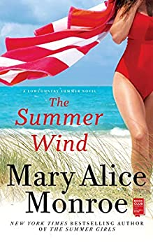 The Summer Wind (Lowcountry Summer Book 2) by [Mary Alice Monroe]