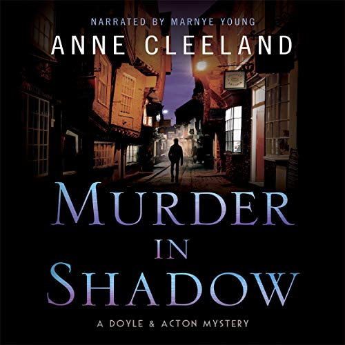 Murder in Shadow: The Doyle and Acton Murder Series, Book 6