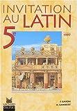 Invitation latin, 5e élève, édition 1997 by Gason (2000-02-11) - Magnard - 11/02/2000