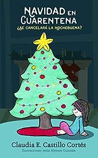 Navidad en Cuarentena: ¿Se cancelará la Nochebuena? par Claudia E. Castillo Cortes