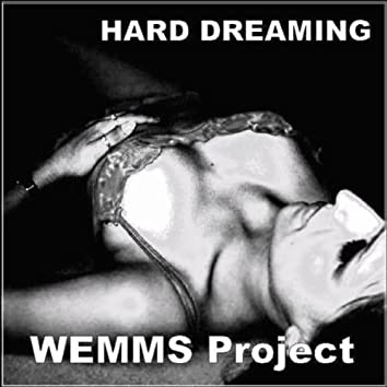 Hard Dreaming