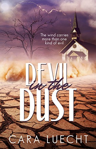 Devil in the Dust by [Cara Luecht]