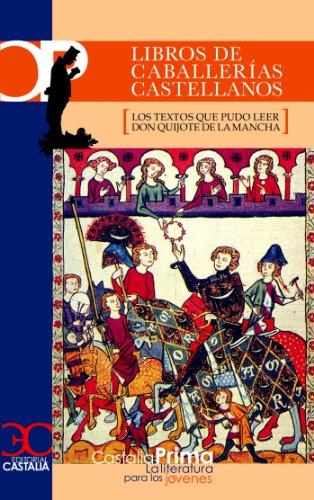 Libros de caballerías castellanos (CASTALIA PRIMA. C/P. nº 47)