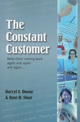 The Constant Customer: Keep Them Coming Back Again and Again and Again...