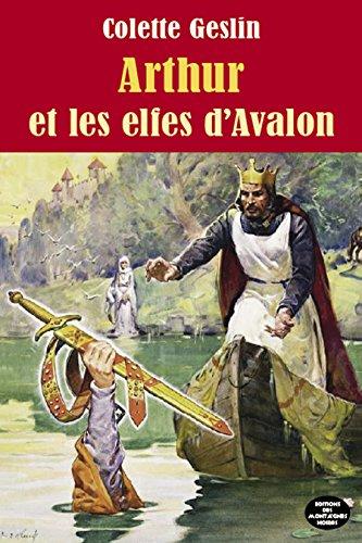 Arhur et les elfes d Avalon