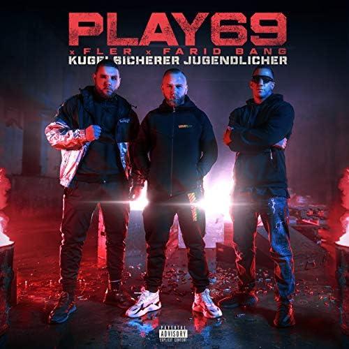 Play69, Fler & Farid Bang