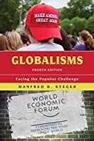 Globalisms: Facing the Populist Challenge (Globalization)