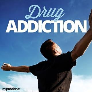 Drug Addiction Hypnosis audiobook cover art