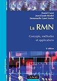 La RMN - Concepts, méthodes et applications, 2e édition