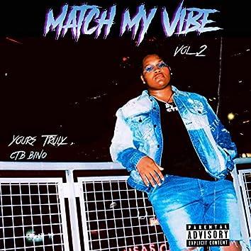 Match My Vibe, Vol. 2