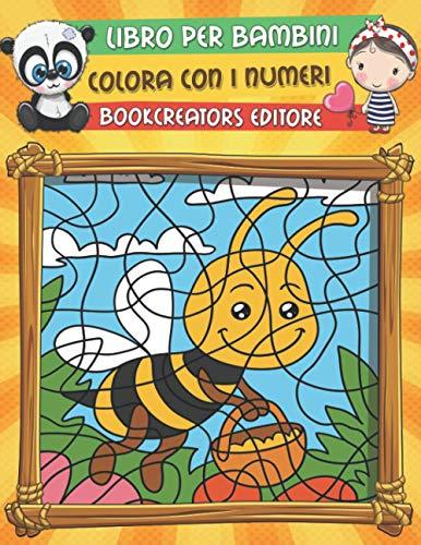 Scritto Da Bookcreators Editore Libro Per Bambini Colora Con I Numeri Libro Da Colorare Per Bambini Fiori Animali Bambini E Tanto Altro Download Epub Pdf