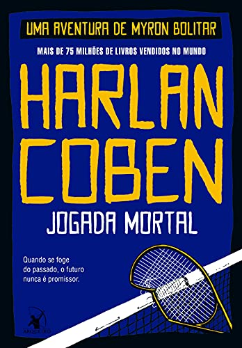 Jogada Mortal (Myron Bolitar Livro 2)