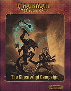The Ghostwind Campaign: Chainmail Miniatures Game
