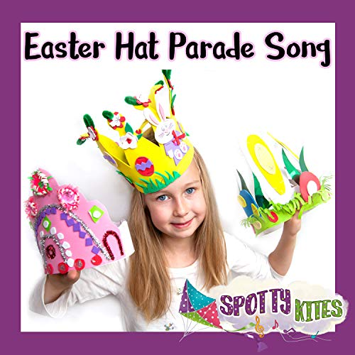 Easter Hat Parade Song