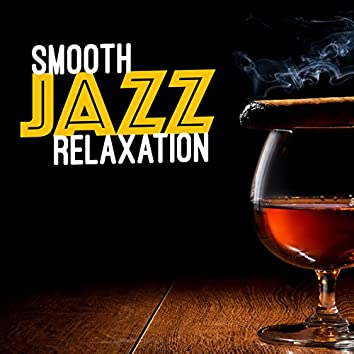 Smooth Jazz: Relaxation