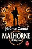 Malhorne (Edition intégrale)