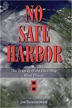 No Safe Harbor: The Tragedy of the Dive Ship Wave Dancer