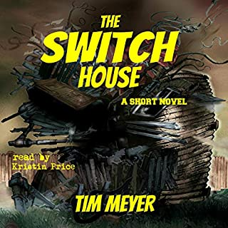 The Switch House: A Short Novel audiobook cover art