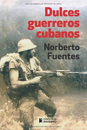 Dulces guerreros cubanos