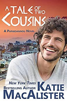 A Tale of Two Cousins (A Papaioannou Novel Book 3) by [Katie MacAlister]