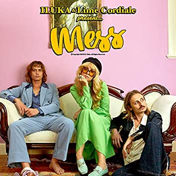 Mess (feat. Lime Cordiale)