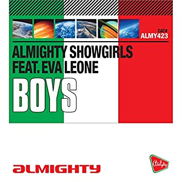 Almighty Presents: Boys (feat. Eva Leone)