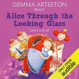 Gemma Arterton reads Alice Through the Looking-Glass (Famous Fiction) cover art