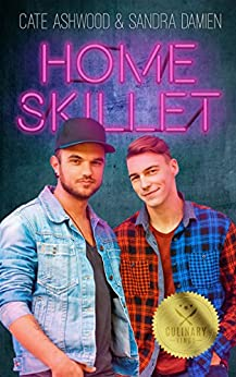 Home Skillet (Culinary Kings) by [Cate Ashwood, Sandra Damien]