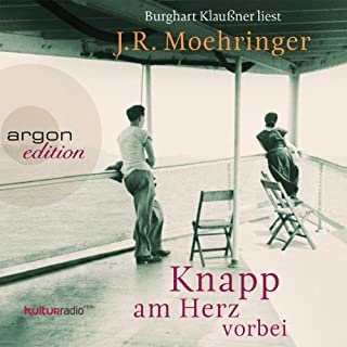Knapp am Herz vorbei                   Autor:                                                                                                                                 J. R. Moehringer                               Sprecher:                                                                                                                                 Burghart Klaußner                      Spieldauer: 9 Std. und 40 Min.     66 Bewertungen     Gesamt 4,3