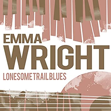 Lonesome Trail Blues