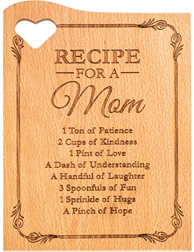 Engraved Cutting Board for Mom - 12 x 9 Inches Chopping Board, Mother's Day Gifts with Heart Shaped Cut Out - Kitchen Décor for Mothers, Holiday Birthday Present - 'Recipe for a Mom' Special Message