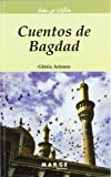 Cuentos de Bagdad: (castellano-árabe): 0 (Ursa Maior)