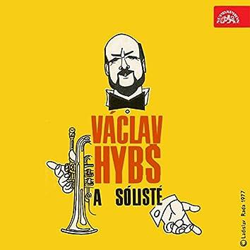 Václav Hybš A Sólisté