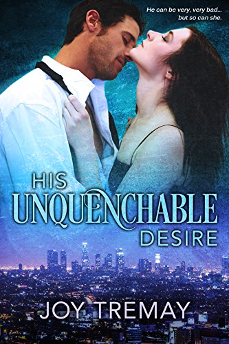 Book: His Unquenchable Desire by Joy Tremay
