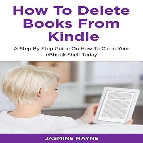 How to Delete Books from Kindle: Clean Your Shelf Today! audiobook cover art
