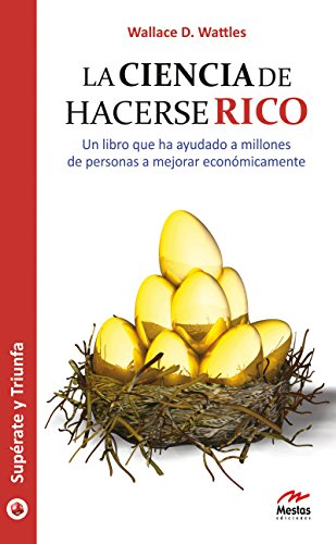 Download La ciencia de hacerse rico: Mejore económicamente gracias a esta guía (Supérate y triunfa nº 21) (Spanish Edition) B01EYTPTVC