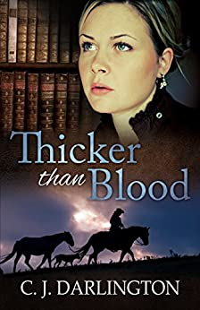 Thicker than Blood (Thicker than Blood series Book 1) by [C. J. Darlington]