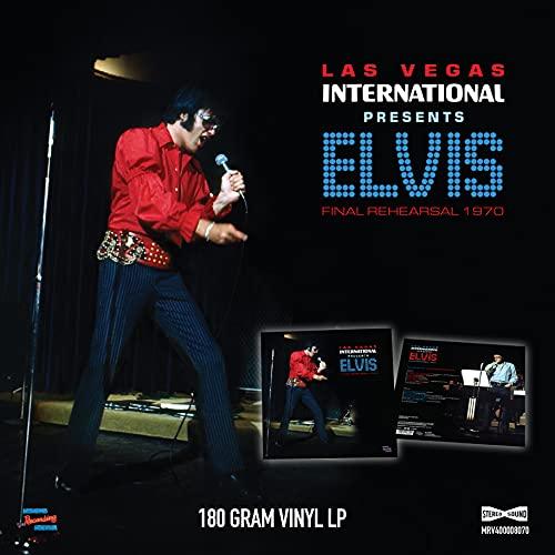 Las Vegas International Presents Elvis – Final Rehearsals 1970 [VINYL]