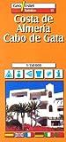 Costa de Almería-Cabo de Gata (Ciudades. Planos/Guia)