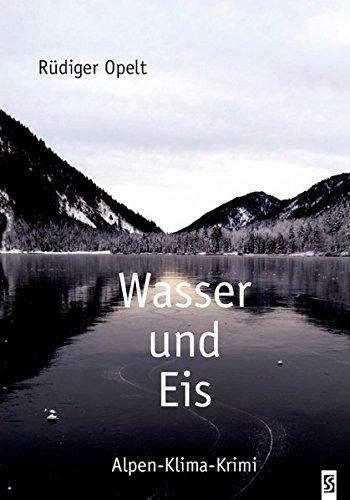 Wasser und Eis: Alpen-Klima-Krimi