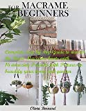 MACRAME FOR BEGINNERS: Complete ...
