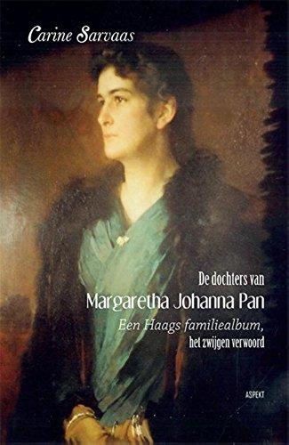 De dochters van Margaretha Johanna Pan: een Haags familiealbum, zwijgen verwoord