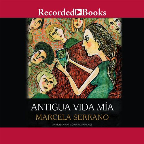 Antigua vida mia [My Life Before (Texto Completo)] audiobook cover art