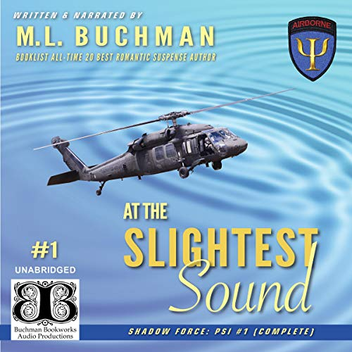 At the Slightest Sound Audiobook By M. L. Buchman cover art